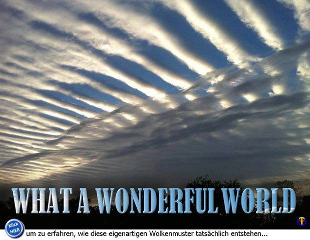 wie kommen solche Wolkenbilder zustande